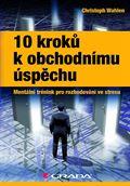 Christoph Wahlen. 10 kroků k obchodnímu úspěchu