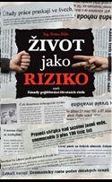 Dušan Šídlo. Život jako riziko