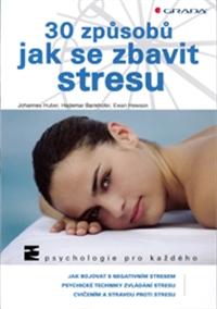 Kniha 30 způsobů jak se zbavit stresu