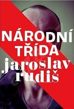 Jaroslav Rudiš: Národní třída