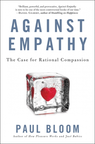 Paul Bloom  Against Empathy  The Case for Rational Compassion – vyšlo v  nakladatelství Ecco v prosinci 2016. 304 stran a68e6584051