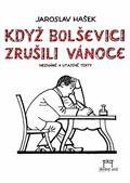 Jaroslav Hašek: Když bolševici zrušili Vánoce