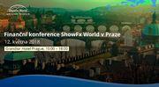 Světová finanční konference ShowFx v Praze se koná 12. května