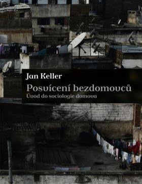 Jan Keller: Posvícení bezdomovců