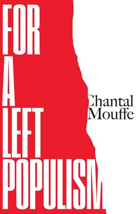 Chantal Mouffe. For left populism. Verso 2018