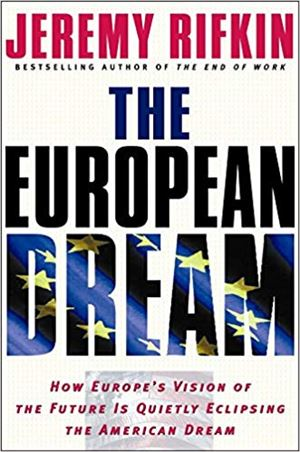 Jeremy Rifkin: European Dream