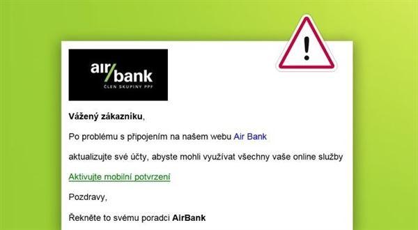 Nový podvodný e-mail míří na klienty Air Bank